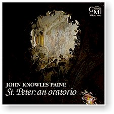 John Knowles Paine: ST PETER: AN ORATORIO cover