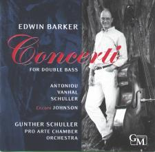 Edwin Barker: CONCERTI FOR DOUBLE BASS